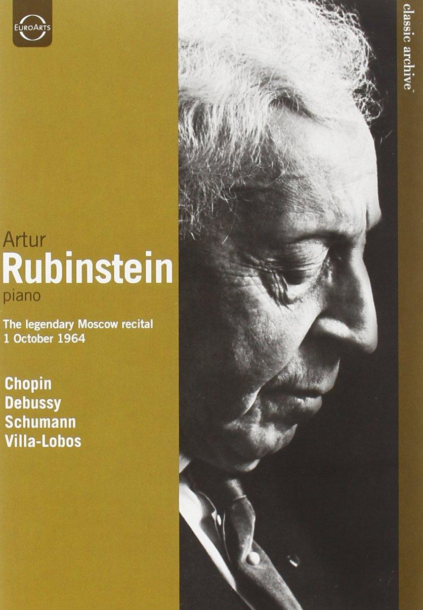 Classic Archive: Artur Rubinstein - The Legendary Moscow Recital