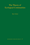 The Theory of Ecological Communities (MPB-57) (Monographs in Population Biology)