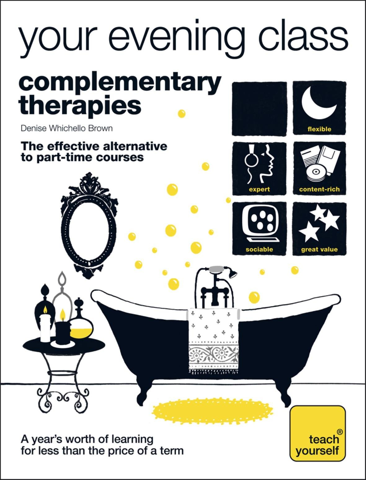 Download Complementary Therapies (Teach Yourself Your Evening Class) PDF