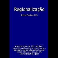 Reglobalização e o fim da história