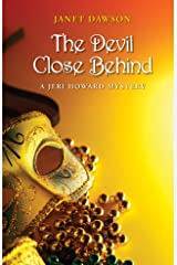 The Devil Close Behind: A Jeri Howard Mystery Kindle Edition