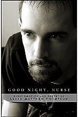 Good Night, Nurse Kindle Edition