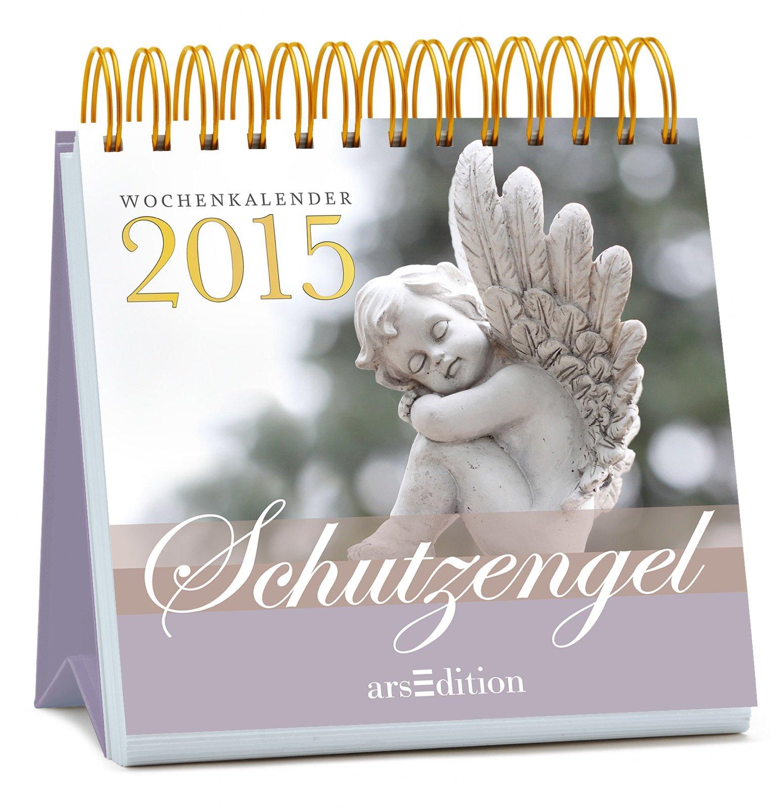 Schutzengel 2015 (Wochenkalender)