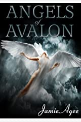Angels of Avalon Kindle Edition