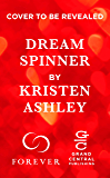 Dream Spinner (Dream Team Book 3)