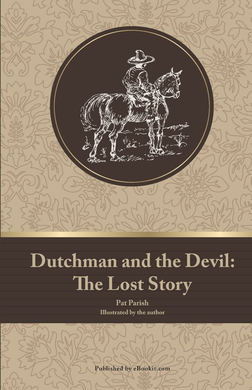 Dutchman and the Devil: The Lost Story PDF