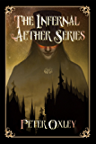 The Infernal Aether Box Set: All Four Books In The Series