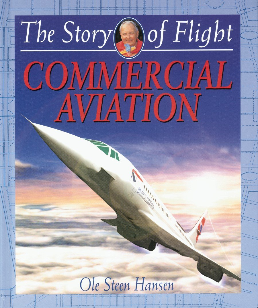 Commercial Aviation (The Story of Flight)