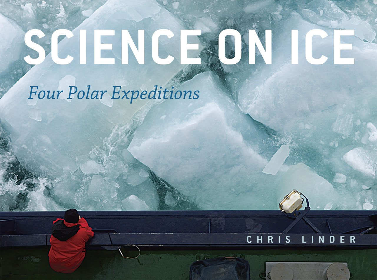 Read Online Science on Ice: Four Polar Expeditions PDF