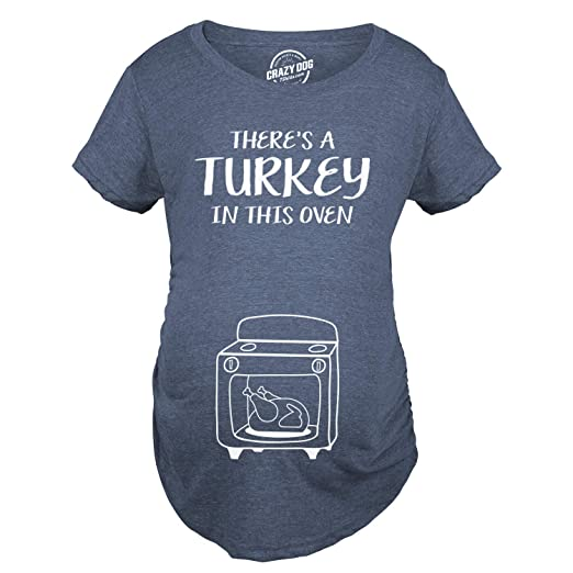 6809fd86f Maternity Theres A Turkey in This Oven Pregnancy Tshirt Funny Thanksgiving  Tee -S Heather Navy