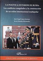 La Política Exterior De Rusia: Los Conflictos