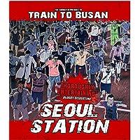 Seoul Station [Blu-ray]