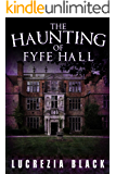 The Haunting of Fyfe Hall