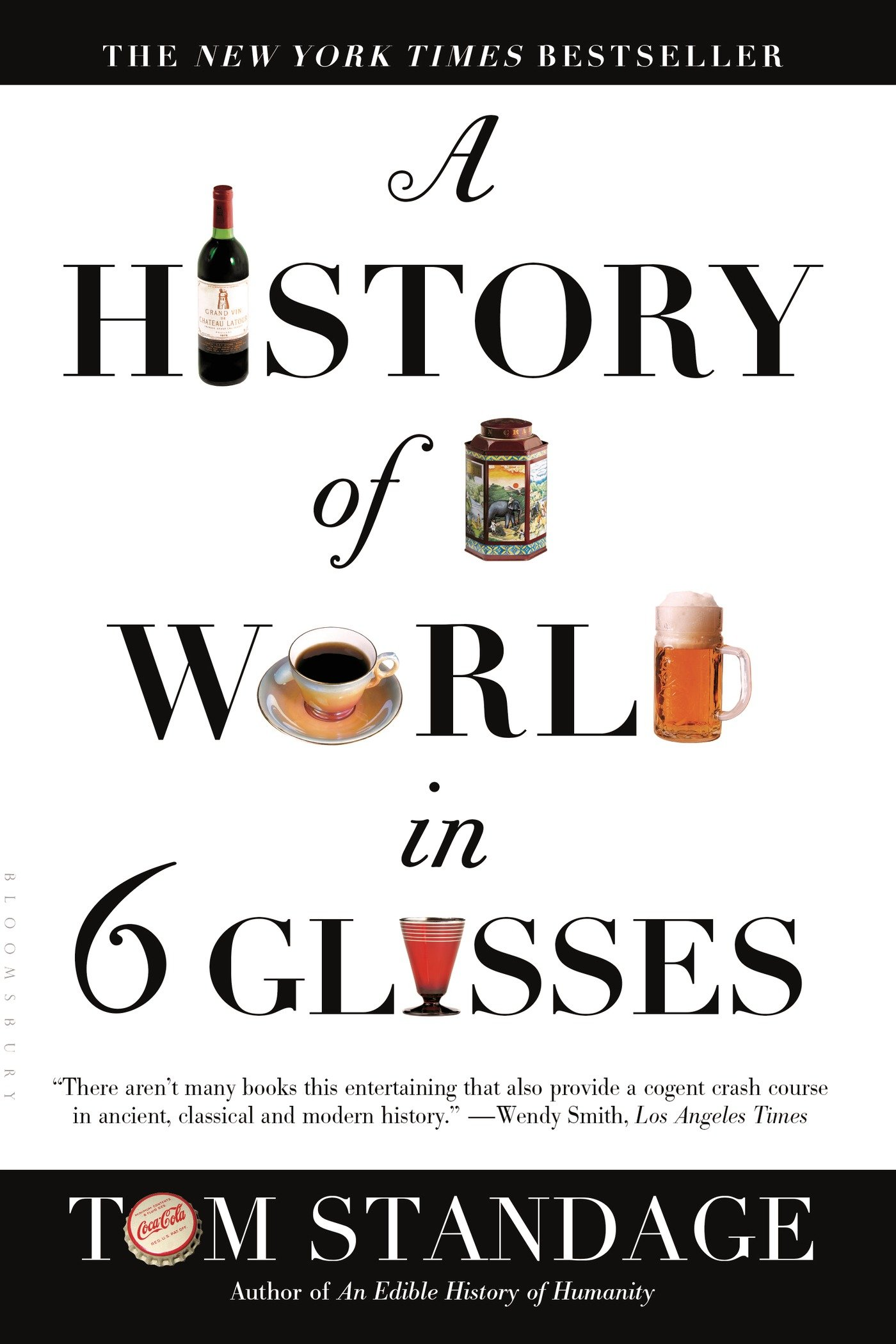 A history of the world in 6 glasses tom standage 9780802715524 a history of the world in 6 glasses tom standage 9780802715524 amazon books fandeluxe Gallery