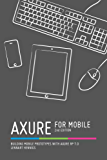 Axure for Mobile, Second Edition (English Edition)