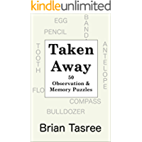 Taken Away: 50 Observation & Memory Puzzles