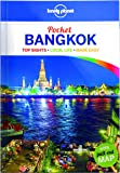 Lonely Planet Pocket Bangkok: Top Sights, Local Life, Made Easy