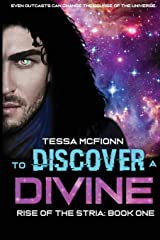 To Discover A Divine: Rise of the Stria Book One Paperback