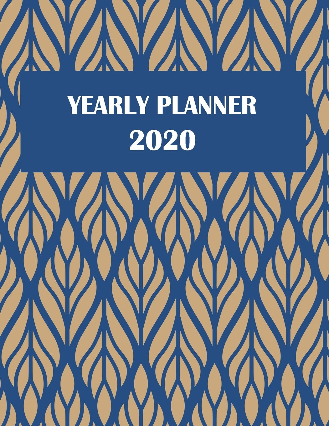 Yearly Planner 2020: Classic Blue Art, Yearly Calendar Book ...