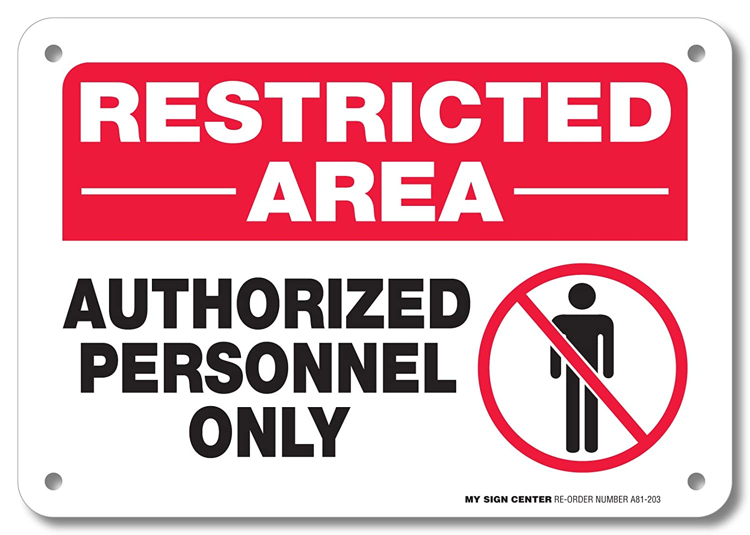 Restricted Area Authorized Personnel Only Sign- 10