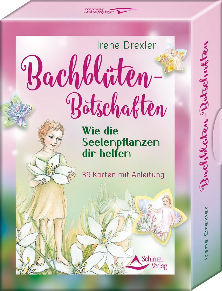 Bachblüten-Botschaften: Wie die Seelenp anzen dir helfen - 39 Karten mit Anleitung