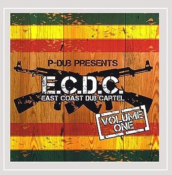 Various artists - P-Dub Presents East Coast Dub Cartel, Vol ...