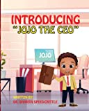 "Introducing, ""JOJO THE CEO"""