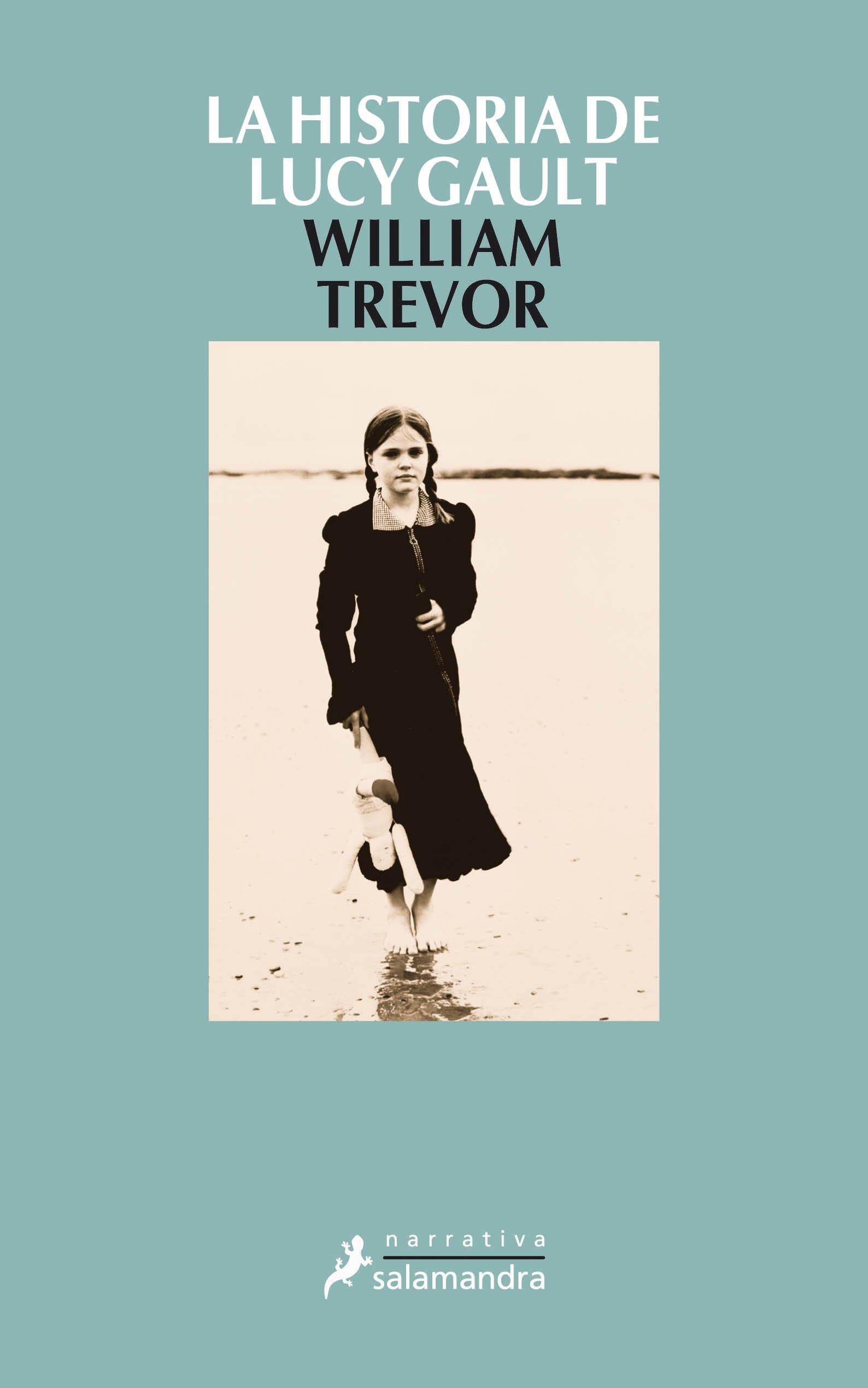 La historia de Lucy Gault (Narrativa): Amazon.es: Trevor, William: Libros