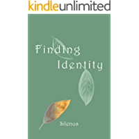 Finding Identity: A collection of poetry and prose