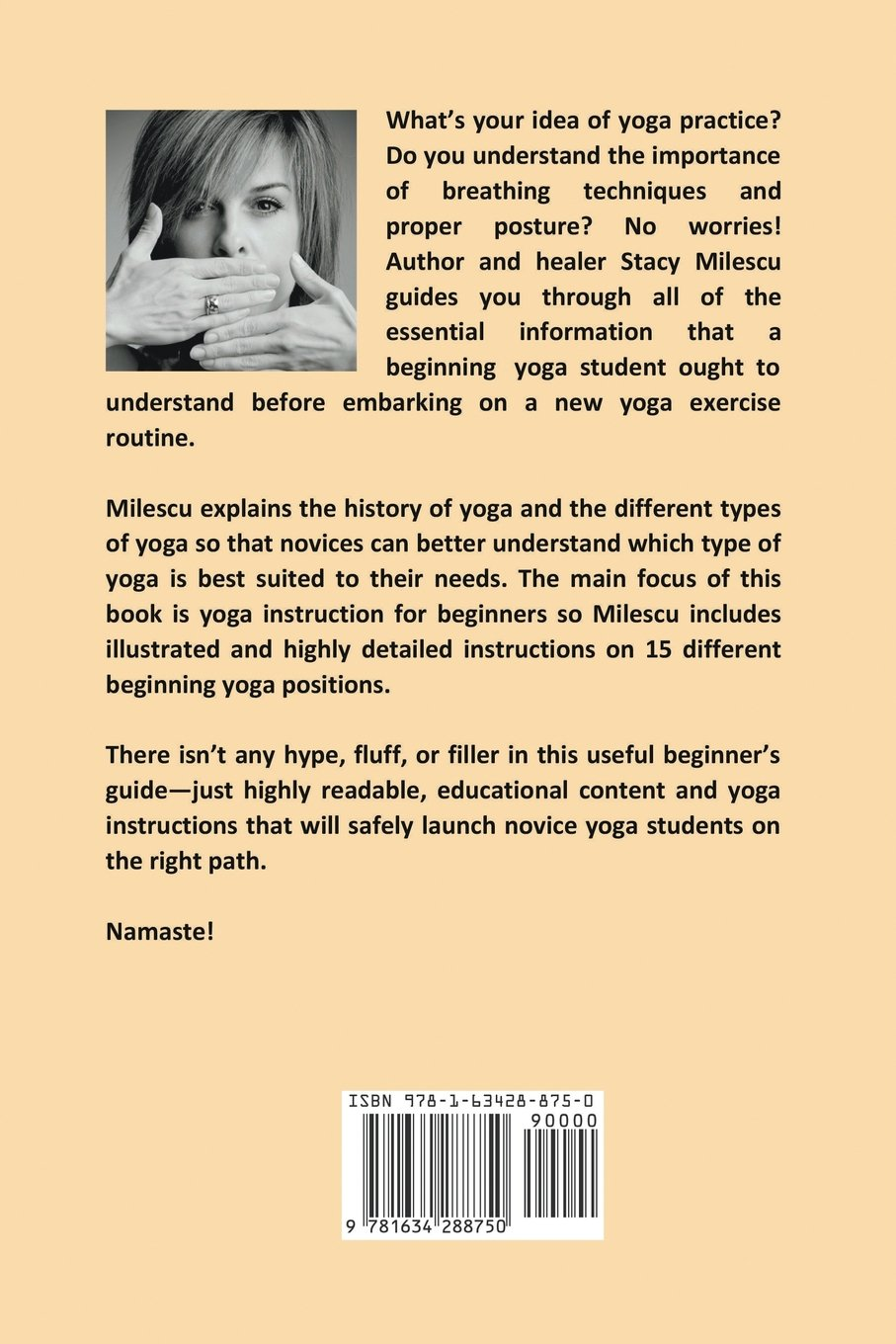 Yoga For Beginners A Complete Guide On Poses Stacy Milescu 9781634288750 Amazon Books