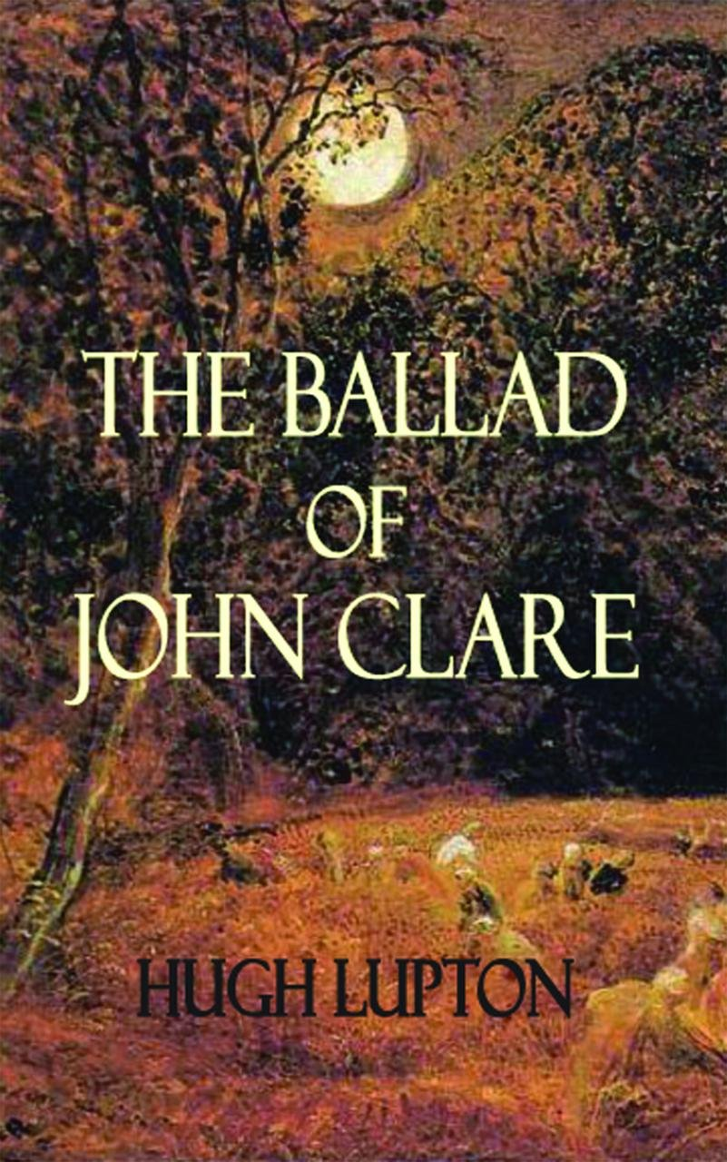 The Ballad of John Clare