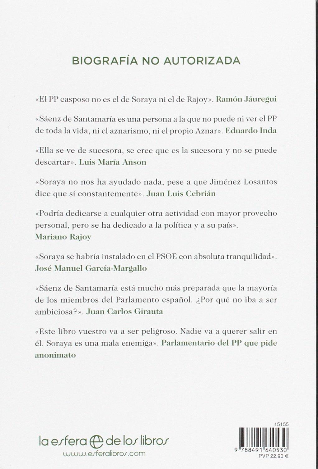 La vicepresidenta : Soraya Sáenz de Santamaría: la mujer más poderosa de España: Gabriela Bustelo, Alejandra Ruiz-Hermosilla: 9788491640530: Amazon.com: ...