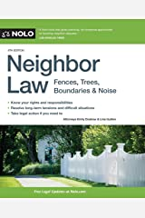 Neighbor Law: Fences, Trees, Boundaries & Noise Paperback