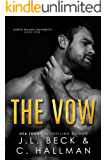The Vow:  A Forbidden Age Gap Romance (North Woods University Book 4)