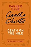 Death on the Nile: A Parker Pyne Short Story (Hercule Poirot Mysteries)