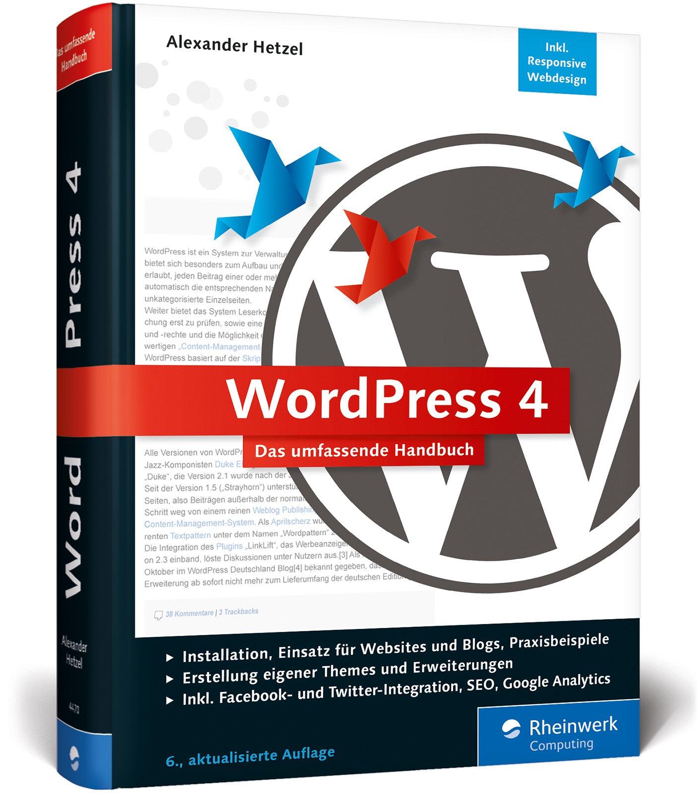 Wordpress 4 - Das umfassende Handbuch (Alexander Hetzel)