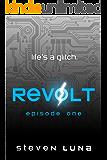 Revolt: Episode One