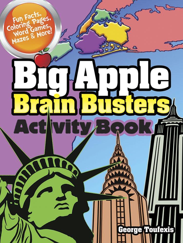 Big Apple Brain Busters Activity Book (Dover Children's Activity Books) pdf