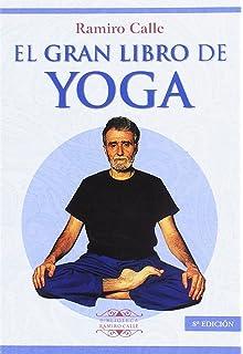 Yoga En Casa Con Ramiro Calle (Nueva Era): Amazon.es: Ramiro ...
