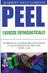 PEEL Exercise Enthusiastically (PEELv5 Book 3) Kindle Edition