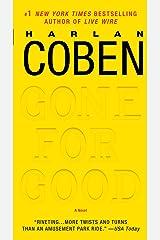 Gone for Good: A Novel Kindle Edition