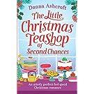 The Little Christmas Teashop of Second Chances: The perfect feel good Christmas romance