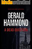 A Dead Question (Honey Laird Book 2)