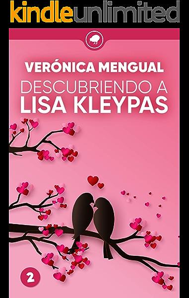 Descubriendo a Lisa Kleypas (Todo saldrá bien nº 2) eBook: Mengual, Verónica: Amazon.es: Tienda Kindle