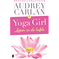 Lessen in de liefde (Yoga girl Book 1)