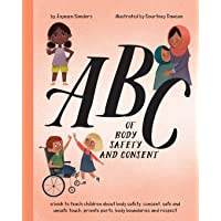 ABC of Body Safety and Consent: teach children about body safety, consent, safe/unsafe touch, private parts, body…