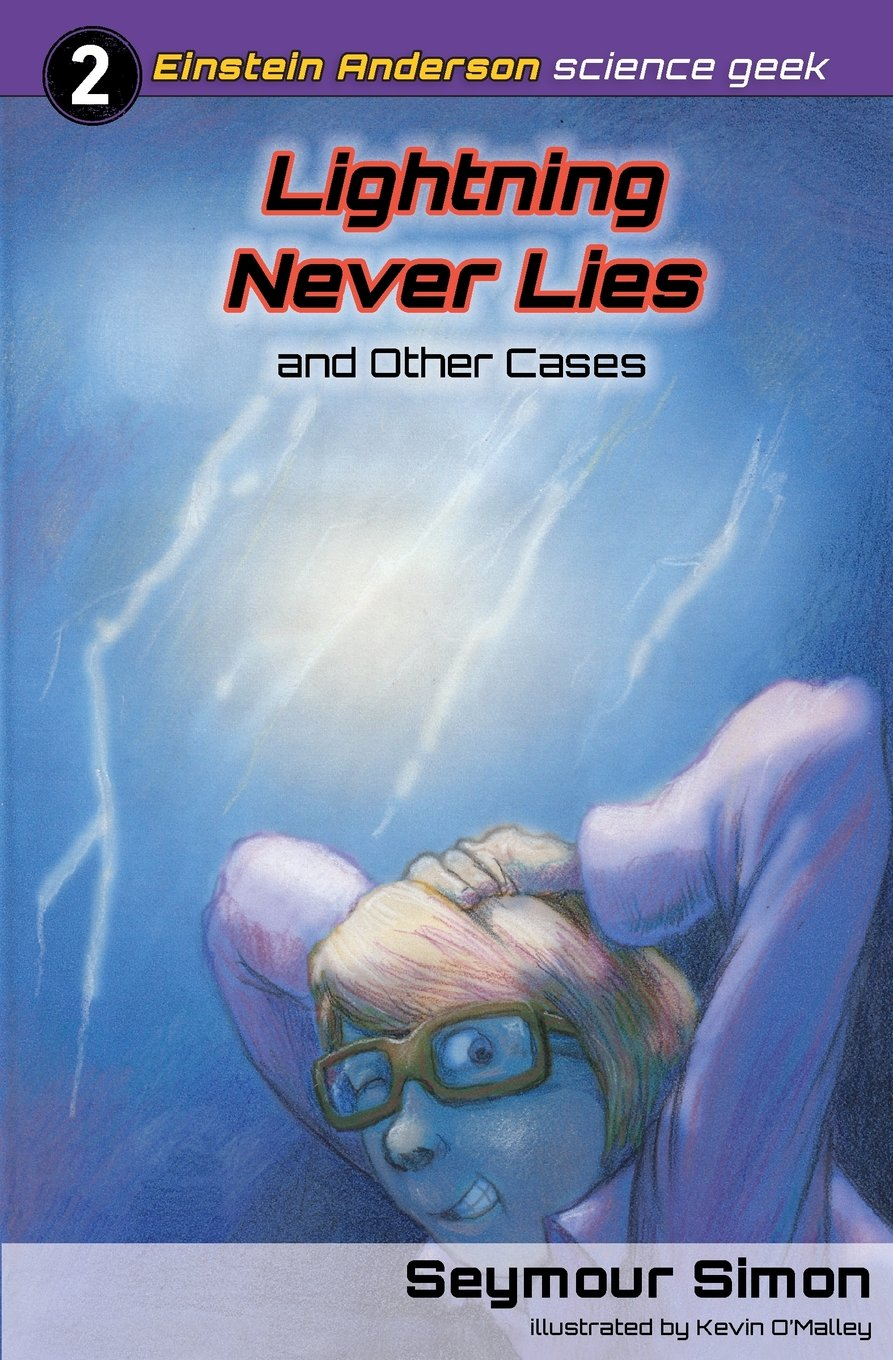 Lightning Never Lies and Other Cases (Einstein Anderson Science Geek) pdf