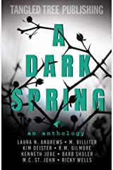 A Dark Spring (Stories That Twist & Tangle) Kindle Edition