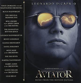 The aviator (motion picture soundtrack) the aviator music from.