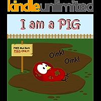 I am a PIG (Sammy Bird Series)